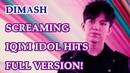 ДИМАШ / DIMASH - Screaming for IQIYI IDOL HITS FULL Version