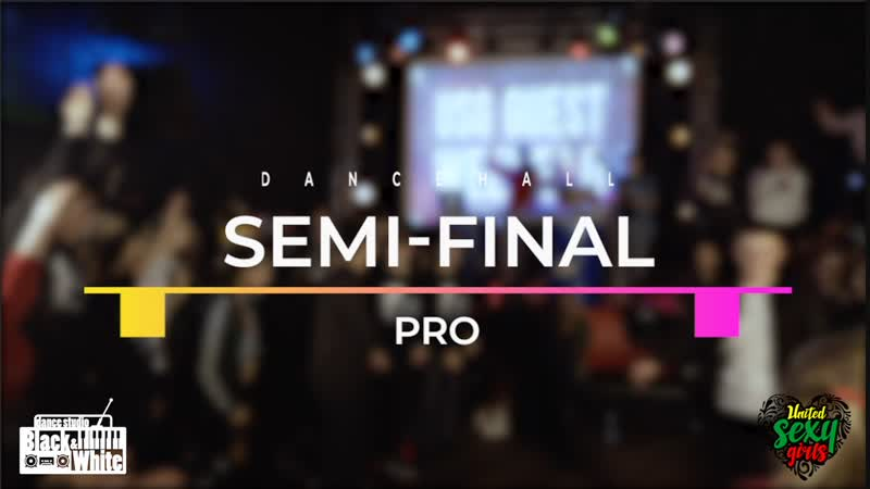SEMI-FINAL DANCEHALL (PRO) ЮЛИЯ ЯГО (win) vs LIZAZAK USG GUEST WEEKEND