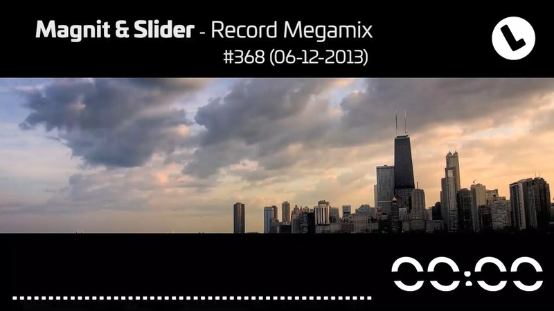Magnit Slider - Record Megamix 368 (06-12-2013)