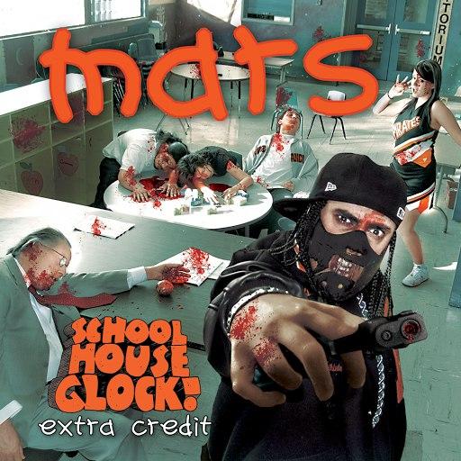 Mars альбом School House Glock: Extra Credit