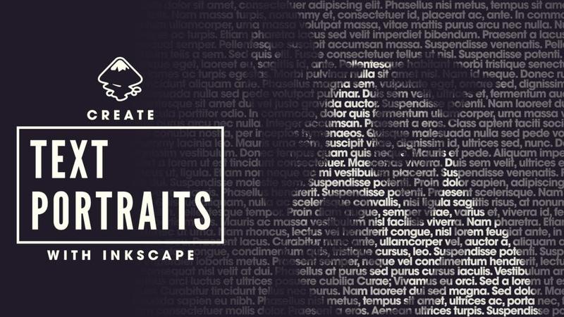 Inkscape Tutorial: Text Portraits