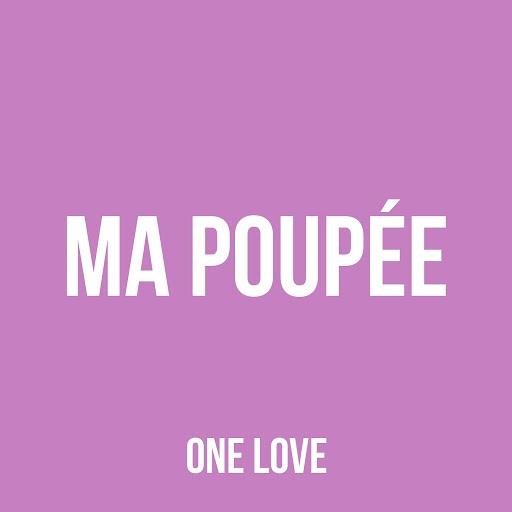 One Love альбом Ma poupée
