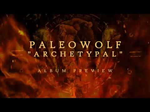 Paleowolf - Archetypal | NEW ALBUM RELEASED | Trailer track preview