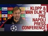 Klopp and Van Dijk's Champions League press conference   Napoli
