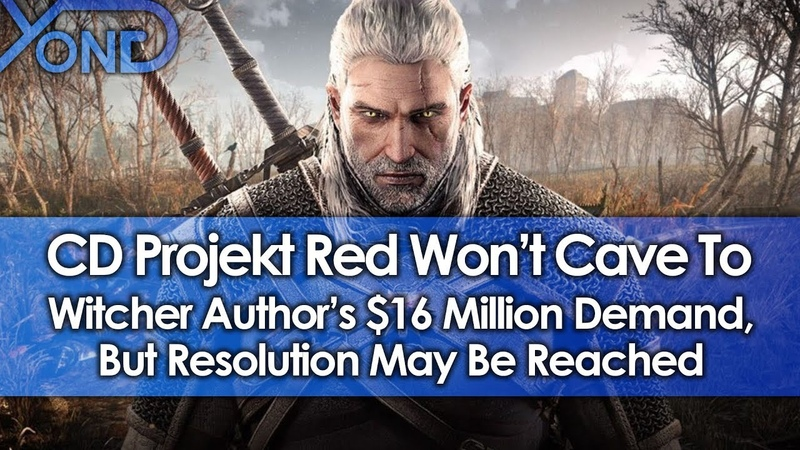 CD Projekt Red Won't Cave to Witcher Author's $16 Million Demand, But Resolution May Be Reached