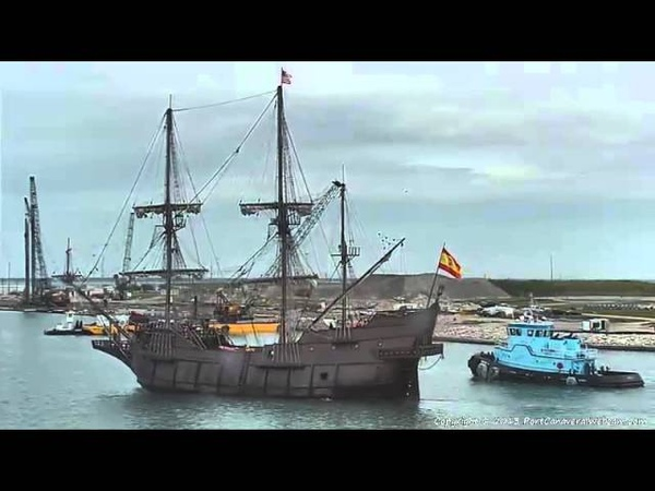 GALLEON ANDALUCIA's arrival into Port Canaveral on 4/30/2013