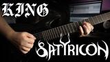Satyricon - K.I.N.G. Instrumental 4K