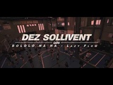 DEZ SOLLIVEN QUALITY SUMMER INTENSIVE 2018 Bololo Ha Ha - Lazy Flow