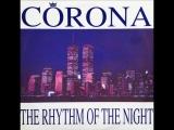 Corona - The Rhythm Of The Night +(Space Remix Featuring Ice MC)+