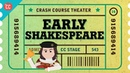 Straight Outta Stratford Upon Avon Shakespeare's Early Days Crash Course Theater 14