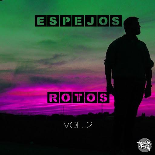 Lex альбом Espejos Rotos, Vol. 2