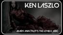 Ken Laszlo Mary Ann That's The Lovely Mix