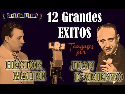 JUAN DARIENZO - HECTOR MAURE - 12 GRANDES EXITOS - 19411944 por Cantando Tangos
