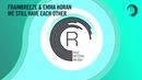 Frainbreeze Emma Horan - We Still Have Each Other (RNM)