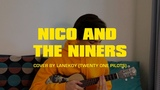 twenty one pilots Nico And The Niners (cover by LANEKOY)