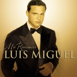 Luis Miguel альбом Mis Romances