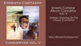 Dancing On The Clouds (Concerto) - Ernesto Cortazar