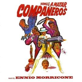 Ennio Morricone альбом Vamos a Matar Compañeros