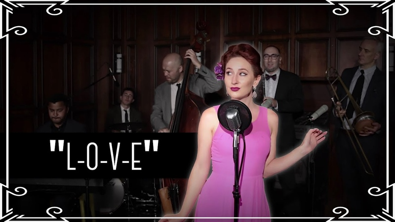 """""""L-O-V-E"""" Jazz Standard Cover by Robyn Adele Anderson"""