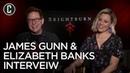 Brightburn: James Gunn Elizabeth Banks Interview