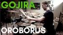 Gojira - OROBORUS drum cover(Kevin Wade)