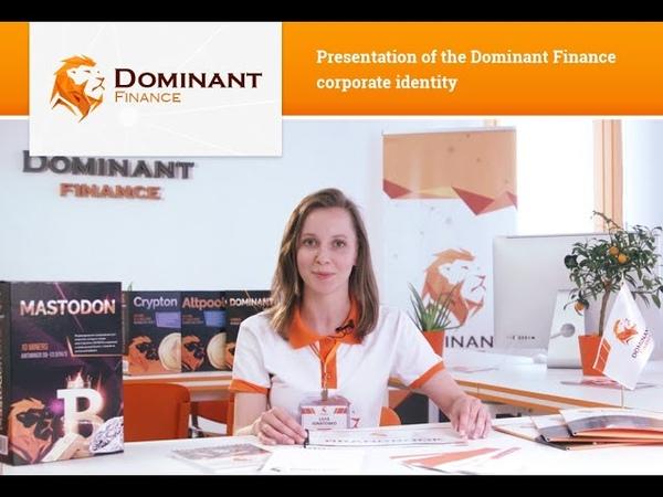 Presentation of the Dominant Finance corporate identity