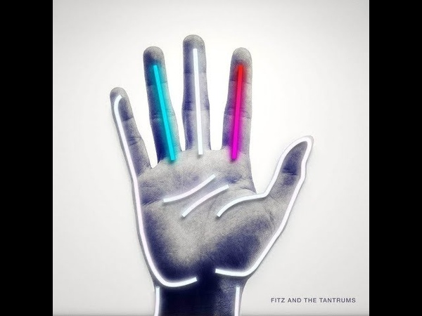 Fitz And The Tantrums - Handclap (Right Version)
