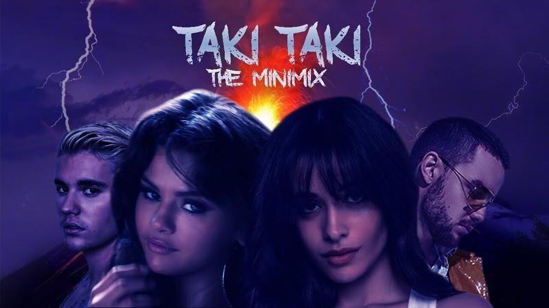 TAKI TAKI | THE MINIMIX feat. Selena Gomez,Ariana Grande,Cardi B MORE