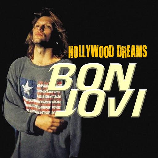 Bon Jovi альбом Hollywood Dreams
