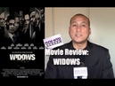 My Review of 'WIDOWS' Movie | Mixed Bag