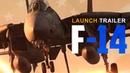 DCS: F-14 Tomcat - This is War