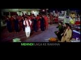Lyrical_ Mehndi Laga Ke Rakhna Song with Lyrics _
