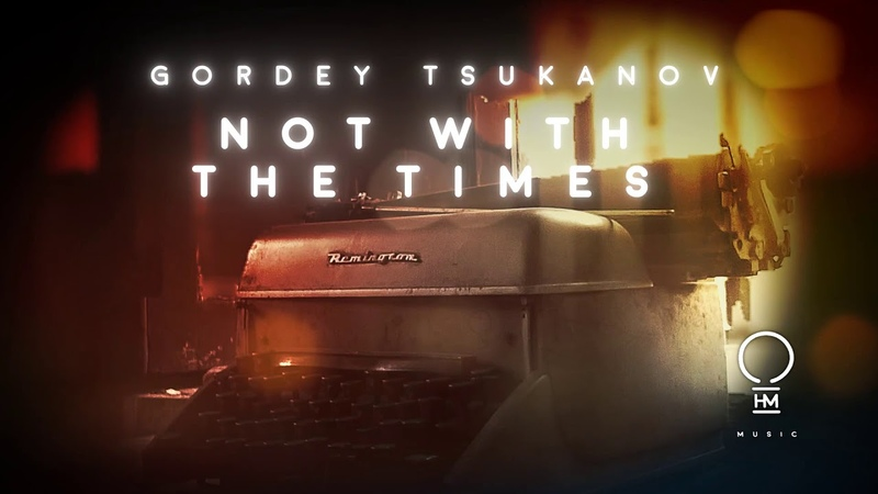 Gordey Tsukanov - Not With The Times (Original Mix) [Official Video]