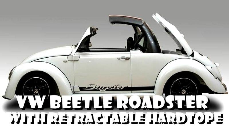 VW Beetle Bug Roadster retractable hardtop roof Built Vocho Fusca Kafer Volkswagen Overhaulin