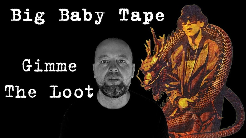 Big Baby Tape — Gimme The Loot (РЕАКЦИЯ)