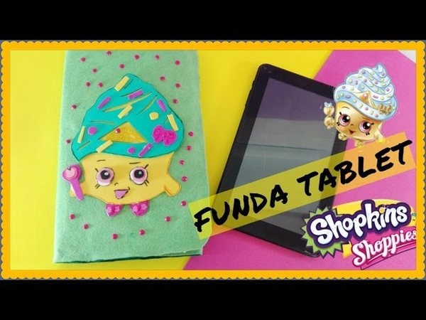 DIY FUNDA TABLET SHOPKINS - LOLICRAFTS