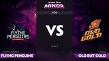 [RU] Flying Penguins vs Old but Gold, Game 1, StarLadder ImbaTV Dota 2 Minor Group Stage