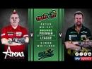 2018 Premier League of Darts Week 14 Wright vs Whitlock