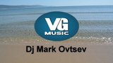 Dj Mark Ovtsev - Electro Mix Medium N9 part2 Electro House, Progressive House, Vocal House