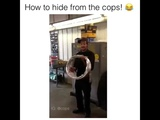 How to hide from the cops, police etc