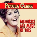 Petula Clark альбом Memories are Made Of This