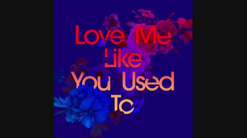 Kaskade - Love Me Like You Used To | Teaser