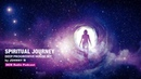 Spiritual Journey | Deep Progressive House Set | 2018 Mixed By Johnny M | DEM Radio Podcast