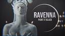 Ravenna    Paint It Black
