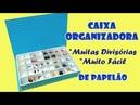 Caixa Organizadora com Muitas Divisórias Muito Fácil (ARTESANATO, DIY, RECICLAGEM)