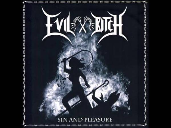Evil Bitch Sin and Pleasure Full EP