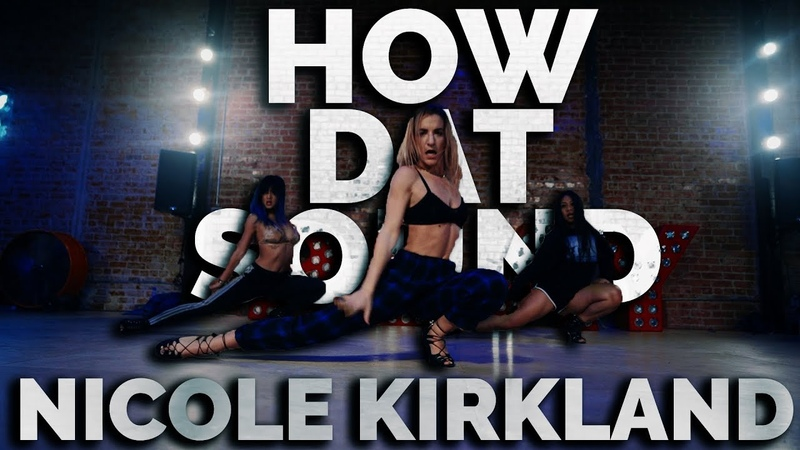 How Dat Sound - Trey Song, 2 Chainz Yo Gotti | Nicole Kirkland Choreography