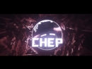 Intro Chep¦ By Bagno.mp4