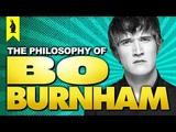 The Philosophy of Bo Burnham Wisecrack Edition