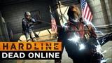 HARDLINE - DEAD ONLINE
